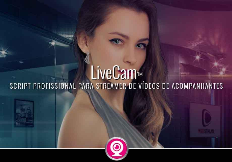 LIVE CAM - Script PHP para streamer de videos de acompanhantes